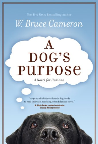 Books for Dog Lovers - A Dogs Purpose | Vanillapup