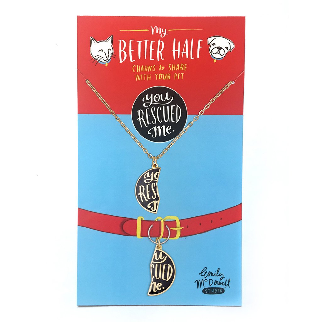 My Better Half Emily Mcdowell Pet Charms set - You Rescued Me | Vanillapup